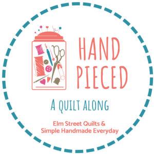 Hand Pieced: A Quilt Along
