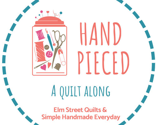 Hand Pieced: A Quilt Along Announcement!