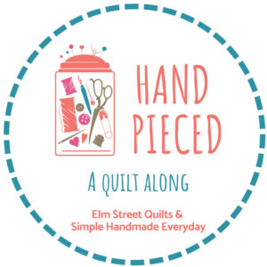 Hand Pieced: A Quilt Along
