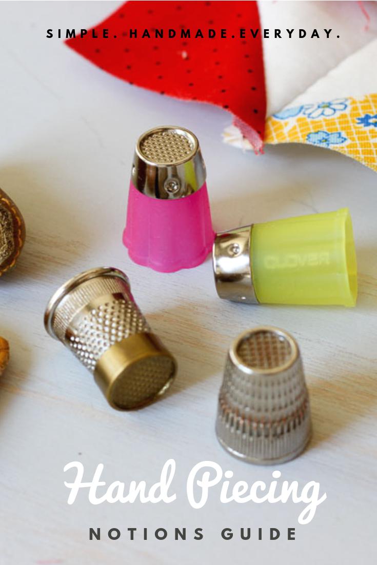 Hand Piecing: Handy notions