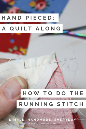 Hand Pieced QAL: How to do the running stitch