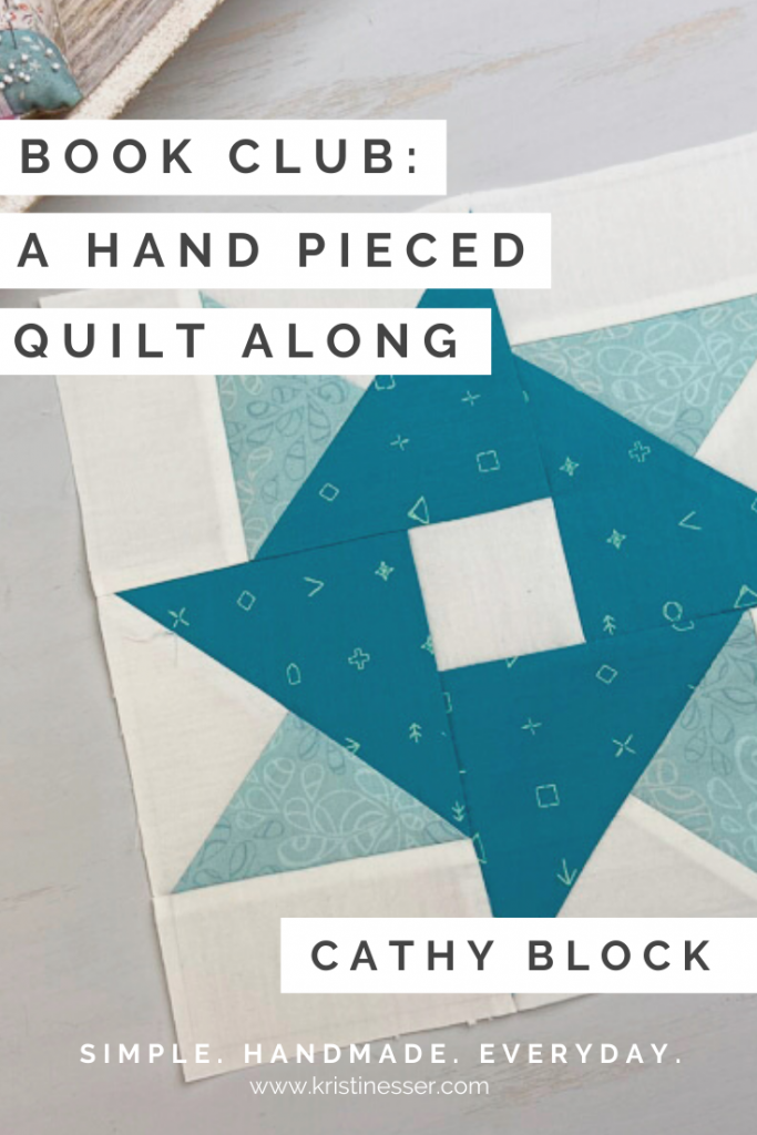 Book Club Hand Pieced Quilt Along Cathy Block