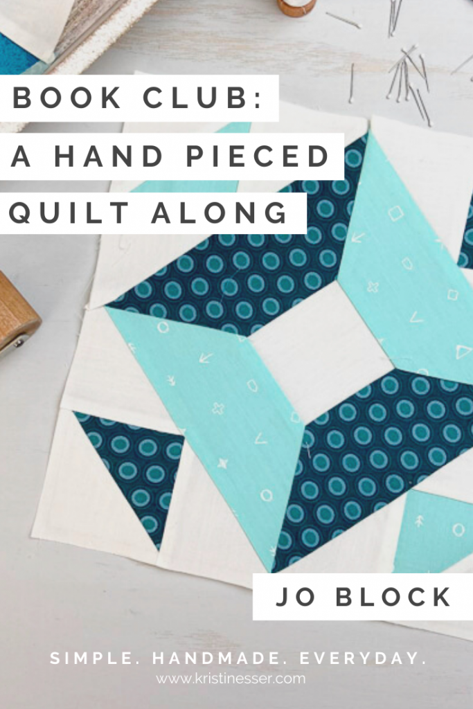 Book Club Hand Pieced Quilt Along Jo Block